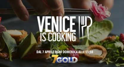 "Studenti Dieffe su Italia 7Gold per il nuovo talent ""Venice is Cooking"""